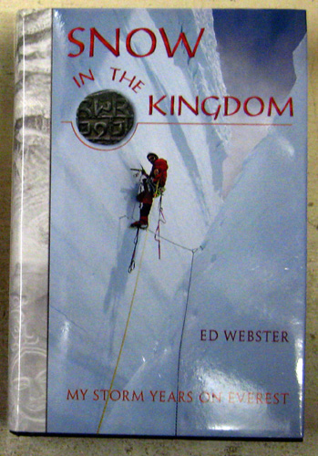 Image for Snow in the Kingdom: My Storm Years on Everest