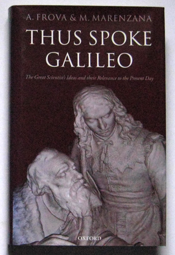 Image for Thus Spoke Galileo: The Great Scientist's Ideas and Their Relevance to the Present Day