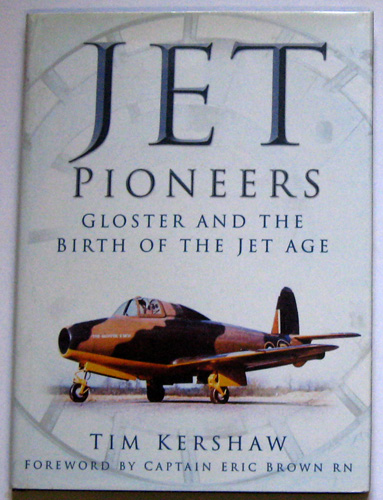 Image for Jet Pioneers: Gloster and the Birth of the Jet Age