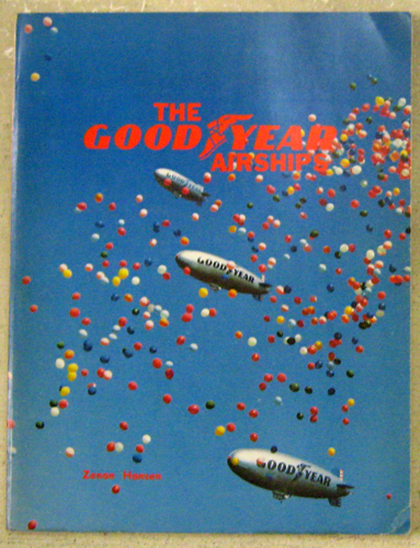 Image for The Goodyear Airships (Second Revised and Enlarged Edition)
