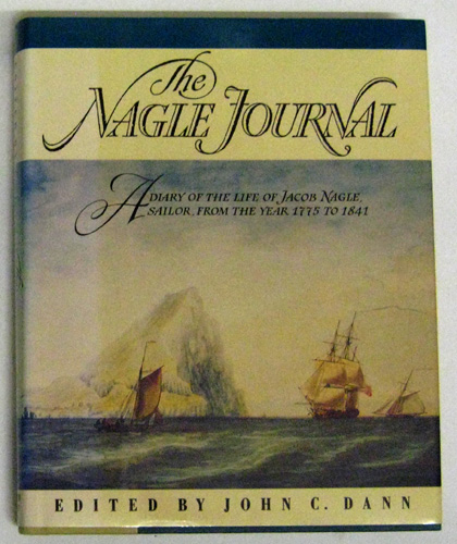 Image for The Nagle Journal: A Diary of the Life of Jacob Nagle, Sailor, from the Year 1775 to 1841