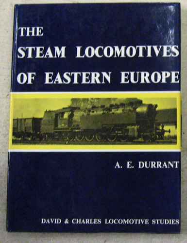 Image for David & Charles Locomotive Studies: The Steam Locomotives of Eastern Europe