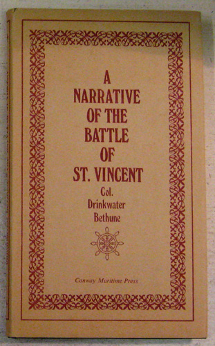 Image for A Narrative of the Battle of St. Vincent; with Anecdotes of Nelson, Before and After That Battle
