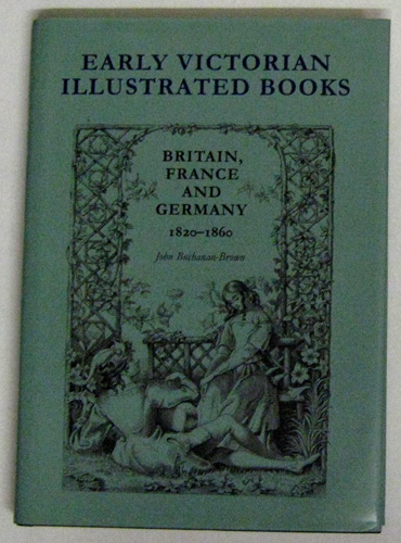 Image for Early Victorian Illustrated Books: Britain, France And Germany 1820 - 1860
