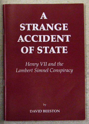 Image for A Strange Accident of State: Henry VII and the Lambert Simnel Conspiracy