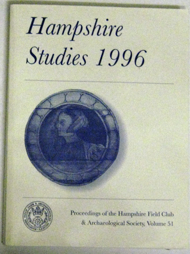 Image for Proceedings of the Hampshire Field Club & Archaeological Society, Volume 51: Hampshire Studies 1996