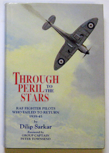 Image for Through Peril to the Stars: RAF Fighter Pilots Who Failed to Return, 1939-45