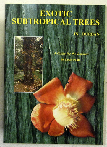 Image for Exotic Subtropical Trees in Durban: A Guide for the Layman