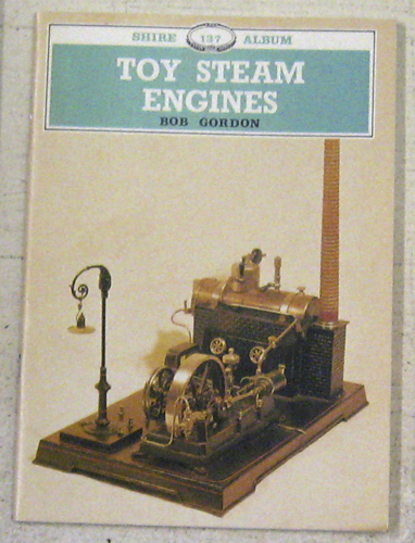 Image for Shire Album No. 137: Toy Steam Engines