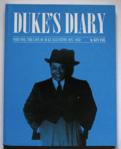 Image for Duke's Diary: Part One: The Life of Duke Ellington: 1927 - 1950