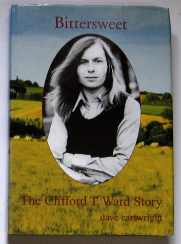 Image for Bittersweet: The Clifford T.Ward Story