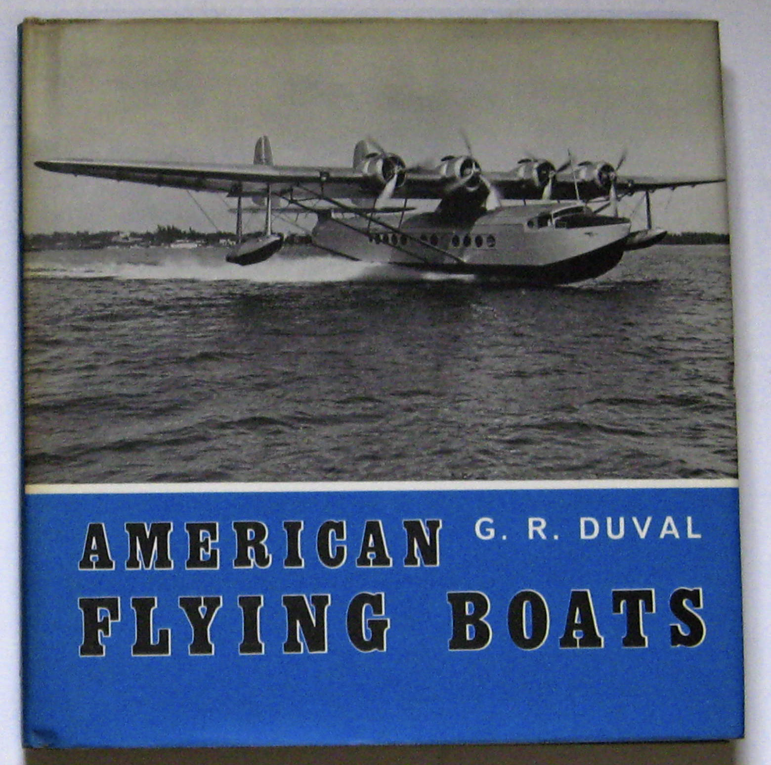 Image for American Flying Boats: A Pictorial Survey