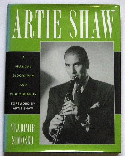 Image for Studies in Jazz Series No.29: Artie Shaw: A Musical Biography and Discography