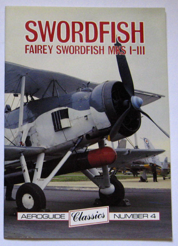 Image for Aeroguide Classics No. 4 - Fairey Swordfish Mks I-III