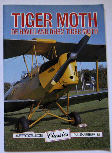 Image for Aeroguide Classics No. 6 - Tiger Moth. De Havilland DH82 Tiger Moth