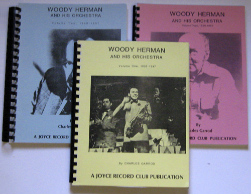 Image for Woody Herman and His Orchestra. Volume One 1936 - 1947; Volume Two 1948 - 1957; Volume Three 1958 - 1987