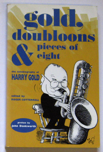 Image for Gold, Doubloons and Pieces of Eight: The Autobiography of Harry Gold