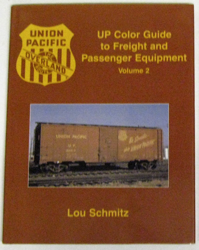 Image for Union Pacific (UP) Color (Colour) Guide to Freight and Passenger Equipment, Volume 2
