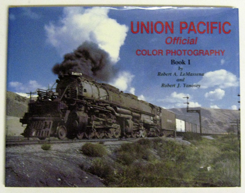Image for Union Pacific Official Color (Colour) Photography Book I (One, 1)