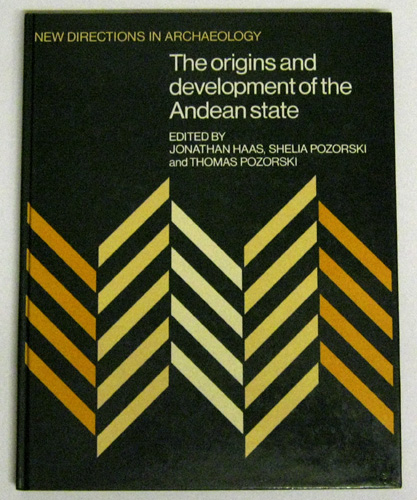 Image for The Origins and Development of the Andean State (New Directions in Archaeology)