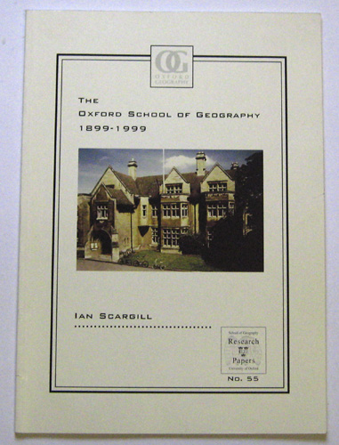 Image for The Oxford School of Geography 1899 - 1999 (Research Papers No. 55)