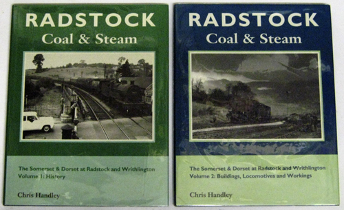 Image for Radstock Coal and Steam: The Somerset and Dorset at Radstock and Writhlington. Volume 1: History; Volume 2: Buildings, Locomotives and Workings