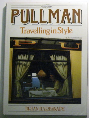 Image for Pullman: Travelling in Style