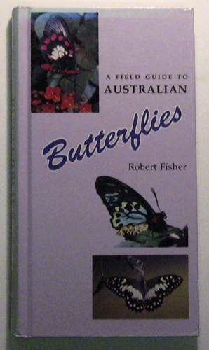 Image for A Field Guide to Australian Butterflies