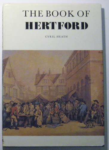 Image for The Book of Hertford: The Story of the Town