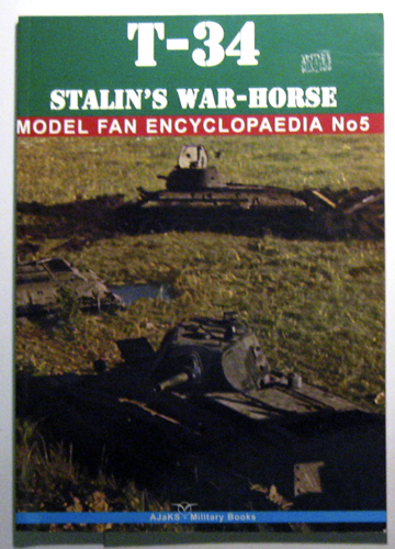 Image for Model Fan Encyclopedia No. 5. T-34 Stalins War Horse