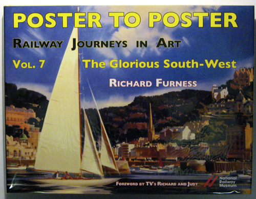 Image for Poster to Poster: Railway Journeys in Art: Volume 7: The Glorious South-West