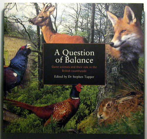 Image for A Question of Balance: Game Animals and Their Role in the British Countryside