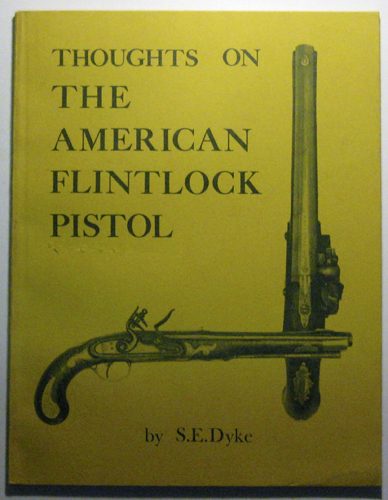 Image for Thoughts on the American Flintlock Pistol