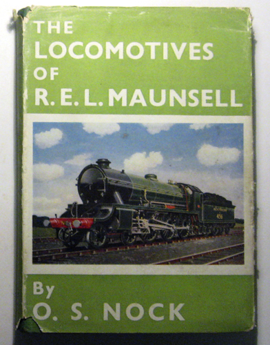 Image for The Locomotives of R.E.L. Maunsell 1911 - 1937