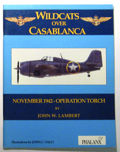Image for Wildcats Over Casablanca: Operation Torch - November 1942