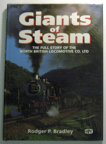 Image for Giants of Steam: The Full Story of the North British Locomotive Co. Ltd