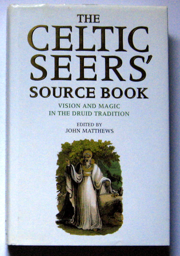 Image for The Celtic Seers' Source Book: Vision and Magic in the Druid Tradition