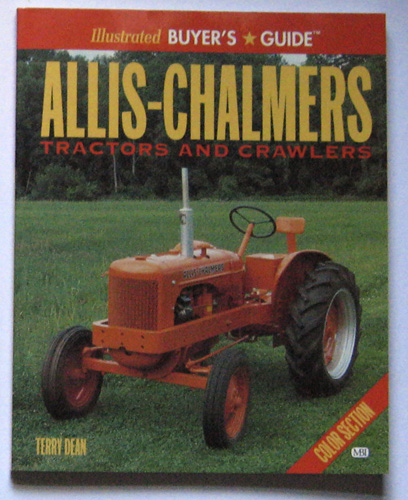 Image for Illustrated Buyers Guide: Allis-Chalmers Tractors and Crawlers