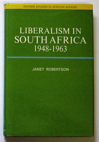 Image for Oxford Studies in African Affairs: Liberalism in South Africa, 1948 - 1963