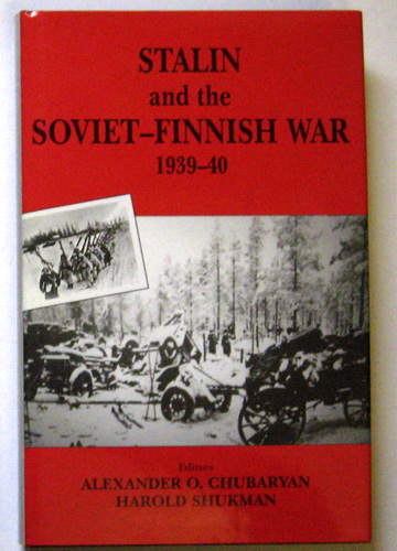 Image for Stalin and the Soviet-Finnish War, 1939 - 1940 (Soviet (Russian) Study of War)