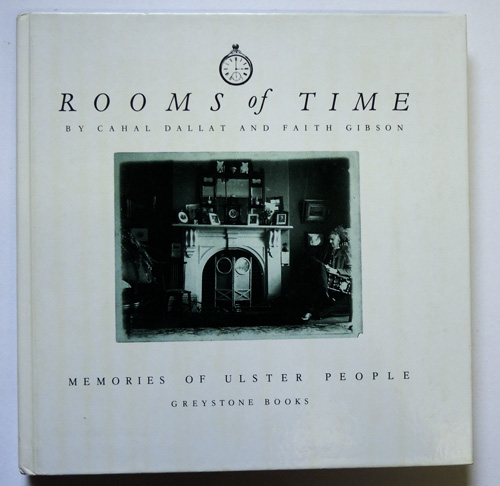 Image for Rooms of Time: Memories of Ulster People