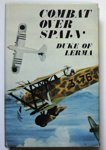 Image for Combat Over Spain: Memoirs of a Nationalist Fighter Pilot 1936 - 1939