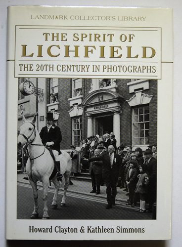 Image for Landmark Collector's Library: The Spirit of Lichfield: The 20th Century in Photographs
