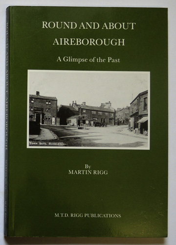 Image for Round and About Aireborough: A Glimpse of the Past  (Signed Copy)