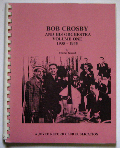 Image for Bob Crosby and His Orchestra Volume One: 1935 - 1945