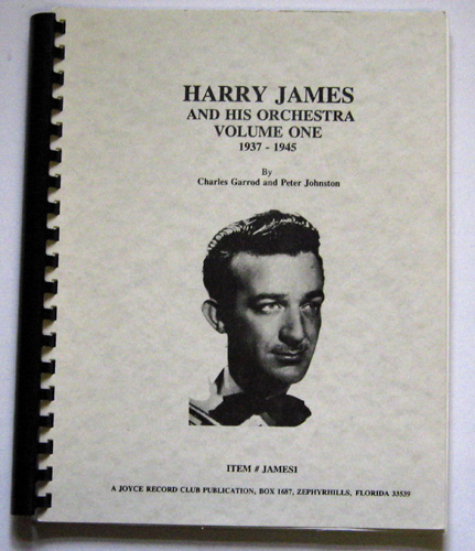 Image for Harry James and His Orchestra Volume One 1937 - 1945