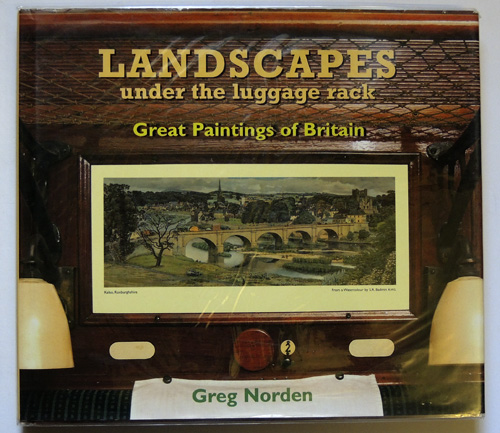Image for Landscapes under the Luggage Rack: Great Paintings of Britain