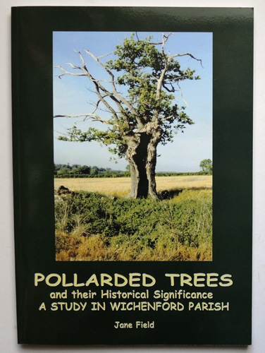 Image for Pollarded Trees and Their Historical Significance: A Study in Wichenford Parish