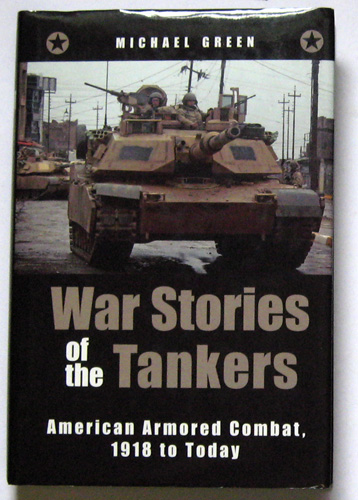 Image for War Stories of the Tankers: American Armored (Armoured) Combat, 1918 to Today