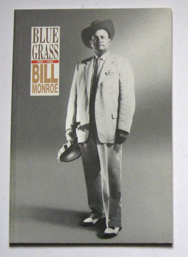 Image for Bluegrass, 1950 - 1958. Bill Monroe: The Father of Bluegrass Music